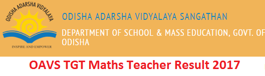 OAVS TGT Result 2017 of Maths