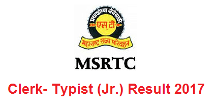 MSRTC Clerk-Typist (Junior) Result 2017