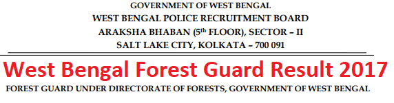 West Bengal Forest Guard Result 2017