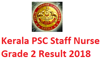 Kerala PSC Staff Nurse 2 Exam Result 2018