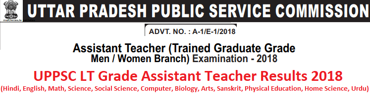 UPPSC LT Grade Assistant Teacher Results 2018
