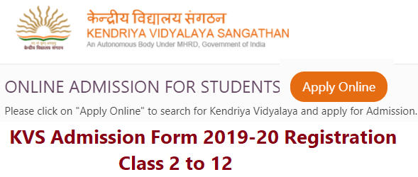KVS Admission Form 2019 Class 2 to 12