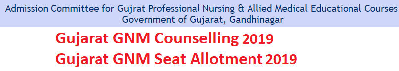 Gujarat GNM Online Counselling 2019