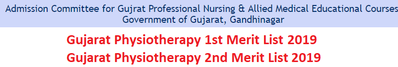 Gujarat Physiotherapy Admission 2019 Merit List